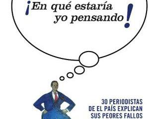 El País recopila en un libro los peores errores de sus periodistas